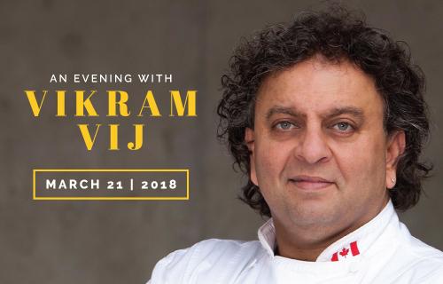 An Evening With Vikram Vij Package